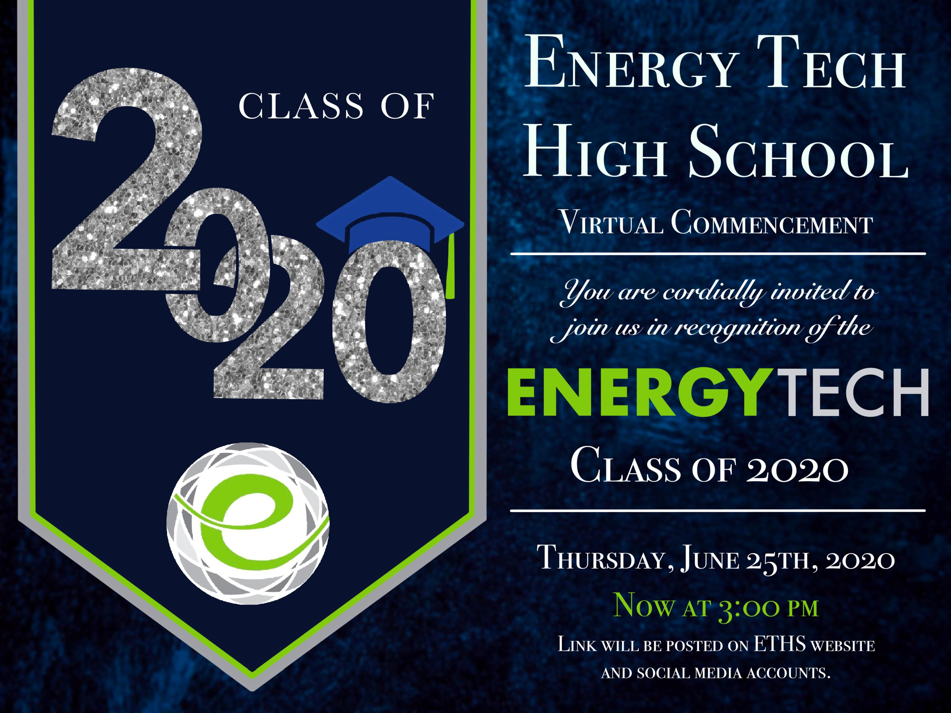 Class of 2020 Graduation is on June 25th, 2020